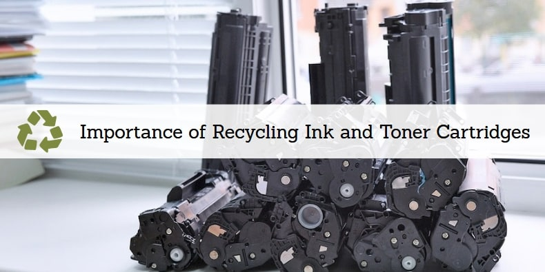 Think Green_ Importance of Recycling Ink and Toner Cartridges