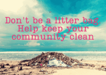 50+ Littering Quotes and Slogans to Save the World From Trash